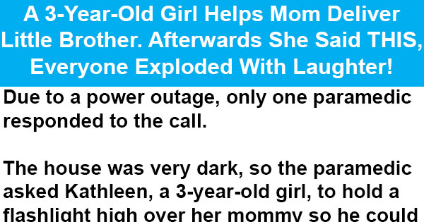 A 3-Year-Old Girl Helps Mom Deliver Little Brother. Afterwards She Said THIS, Everyone Exploded With Laughter!