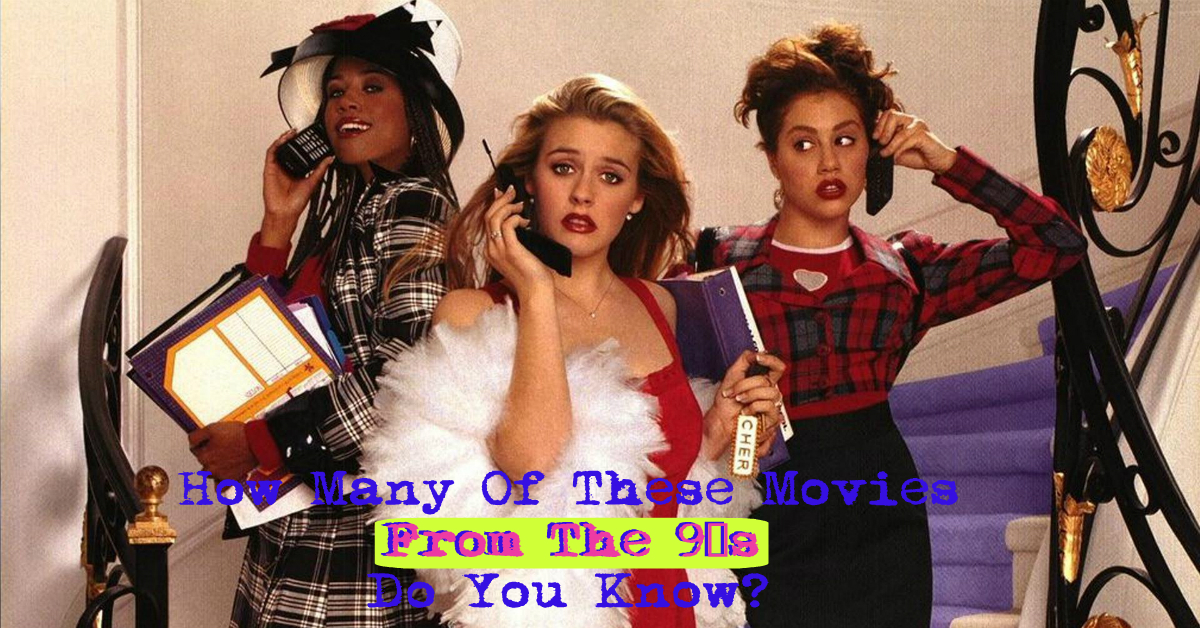 How Many Of These Movies From The 90s Do You Know?