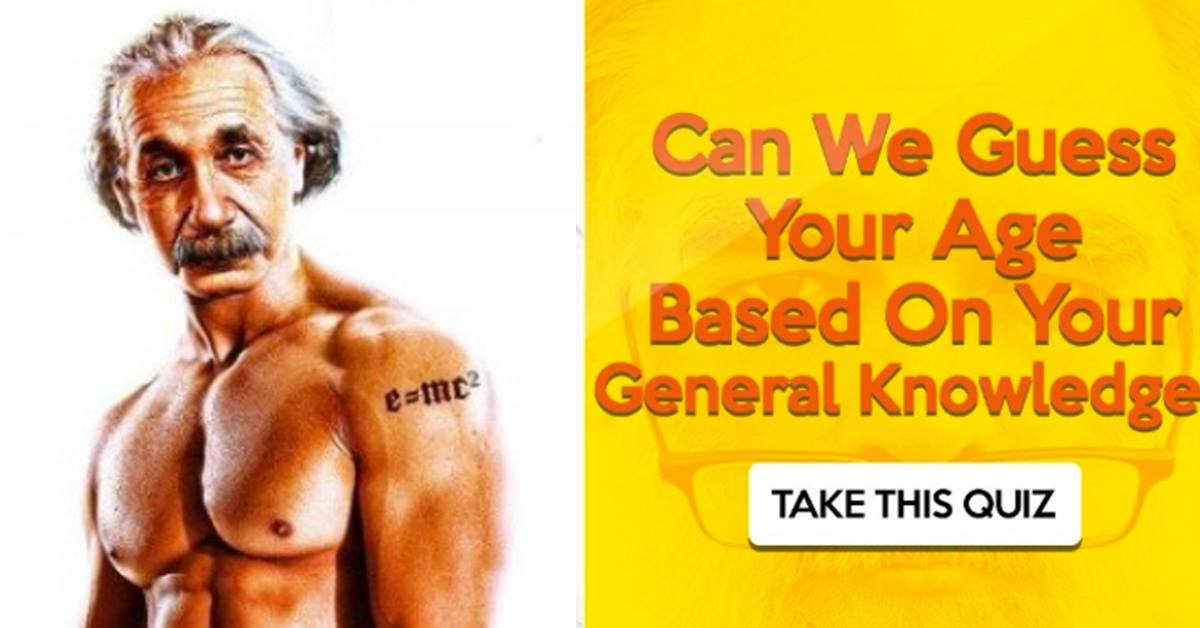 TEST: Can We Guess Your Age Based On Your General Knowledge?