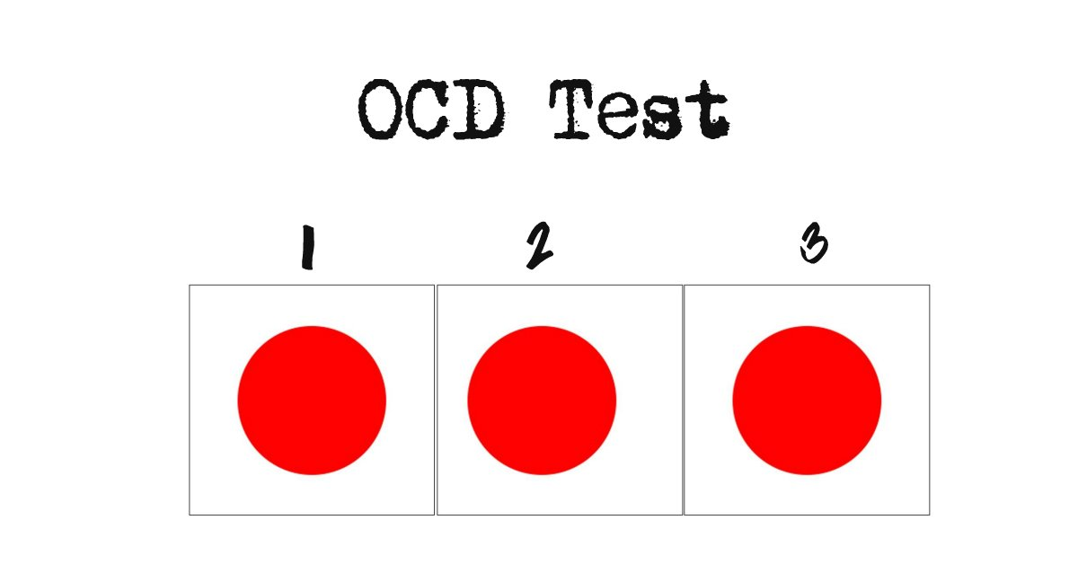 Test: How Sensitive Is Your OCD Radar?