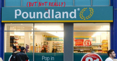 The Last Straw: Poundland Has Started Selling Things For More Than £1