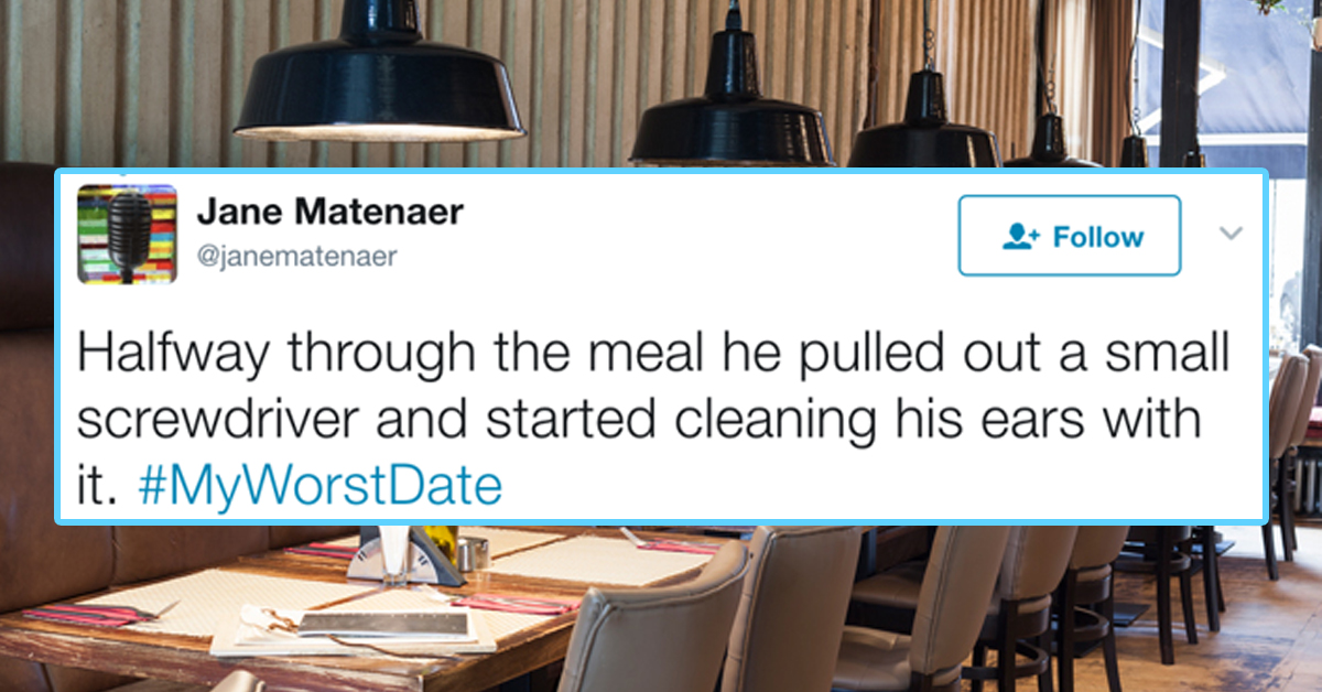 21 Hilarious Dating Disaster Stories From The #MyWorstDate Hashtag