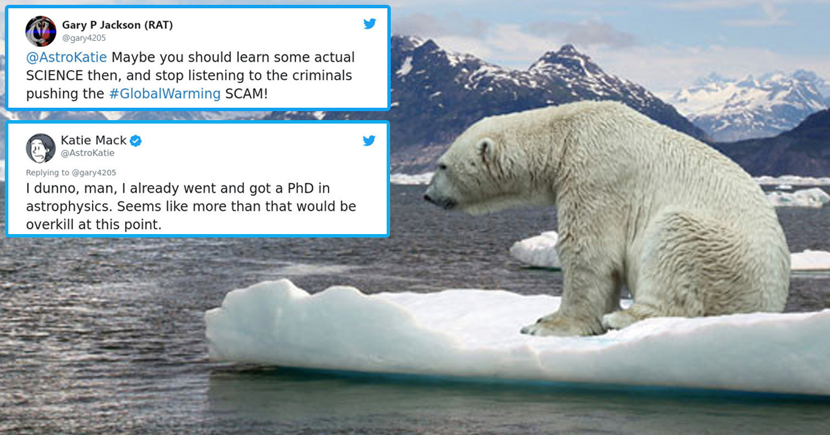 15 Times That Climate Change Deniers Got Destroyed On Social Media