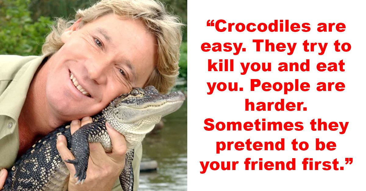 20 Wholesome Things About Steve Irwin That Prove He Was Just Too Good For This Planet